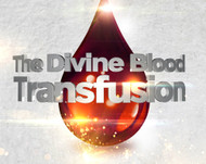 The Divine Blood Transfusion-MP3
