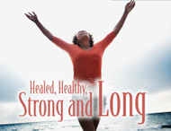 Healed, Healthy, Strong and Long Volume 1-MP3