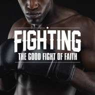 Fighting the Good Fight of Faith-MP3