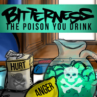 "Bitterness: The Poison ""You"" Drink"
