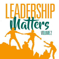 Leadership Matters Volume 2-MP3
