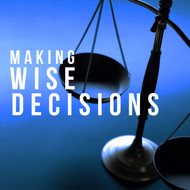 Making Wise Decisions-MP3