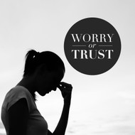 Worry or Trust?-MP3