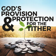 God's Provision and Protection For The Tither-MP3