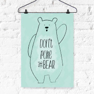 Don't Poke the Bear Digital Printable Artwork