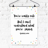 You're Really Cute Finding Nemo Digital Printable Wall Art