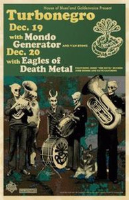 TURBONEGRO - EAGLES OF DEATH METAL - 2004 MONDO GENERATOR - DARREN GREALISH
