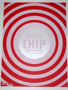 HOT CHIP - HIGHLINE BALLROOM - RED VARIANT - MYSPACE SECRET SHOW CONCERT POSTER