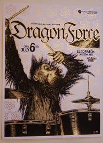 DRAGONFORCE - EL CORAZON -SEATTLE - MYSPACE SECRET SHOW POSTER - SILK SCREENED