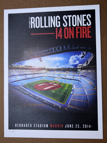 THE ROLLING STONES - 14 ON FIRE -  BERNABEU STADIUM - MADRID - #396/500 -  TOUR POSTER