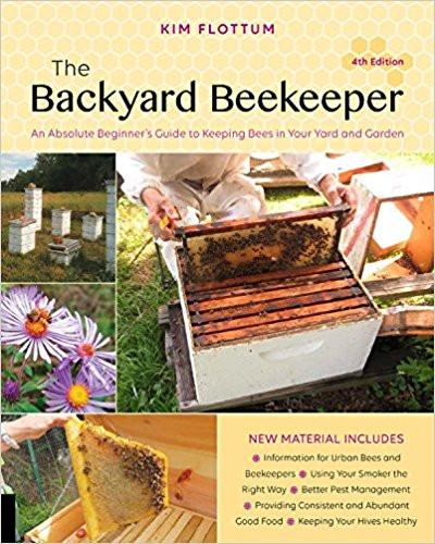 The Backyard Beekeeper - 4th Edition (2018)