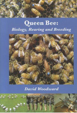 Queen Bee: Biology, Rearing & Breeding