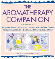 The Aromatherapy Companion by Victoria H. Edwards