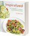 Inspiralized - Turn Vegetables Into Healthy, Creative, Satisfying Meals by Ali Maffucci
