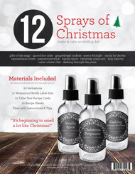 12 Sprays of Christmas a Make & Take Essential Oil Workshop Kit For Holiday Fragrances