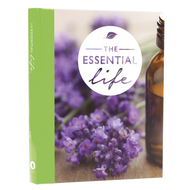 The Essential Oil Life Book 3rd Edition For dōTERRA and Young Living EO Oils