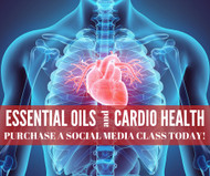 Essential Oils and Cardio Health Online Facebook Class
