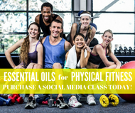 Essential Oils for Physical Fitness Compliant Online Facebook Class