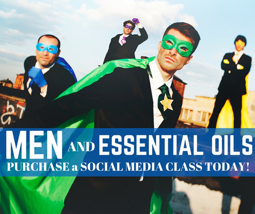 Men and Essential Oils Compliant Online Facebook Class