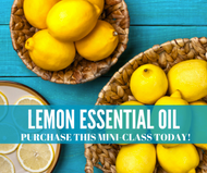 Lemon Essential Oil Mini Online Facebook Class