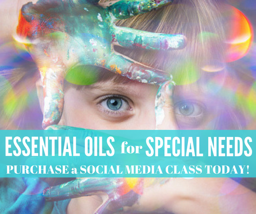 Essential Oils for Special Needs Online Training Class
