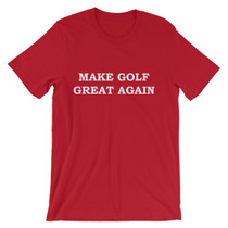 Make Golf Great Again T-Shirt by ReadyGOLF