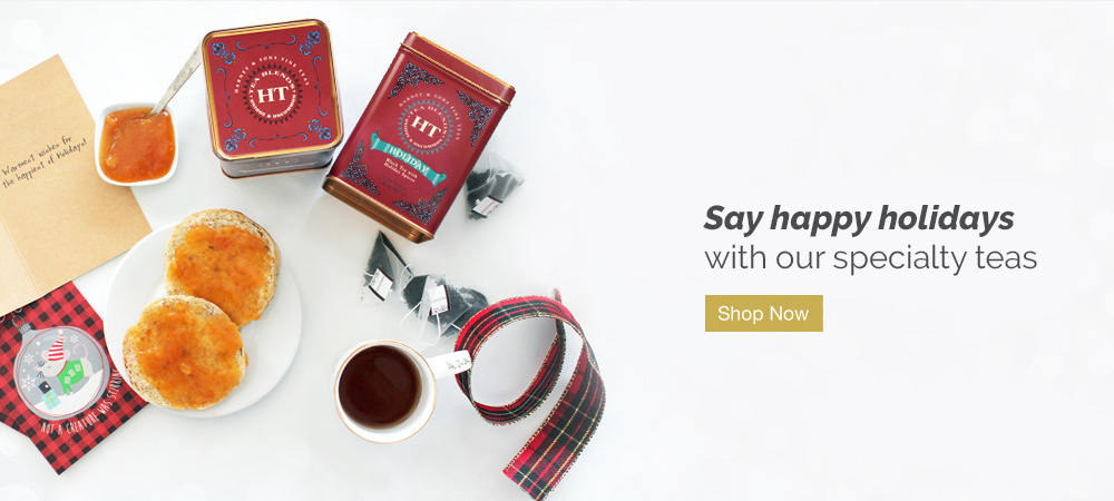 Say happy holidays with our specialty teas