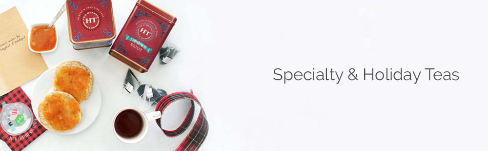 Specialty and Holiday teas