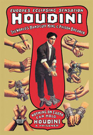 Houdini The World's Handcuff King and Prison Breaker