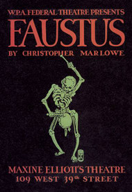 Faustus Presented by WPA Federal Theater Division