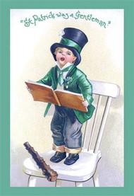 St. Patrick Was a Gentleman