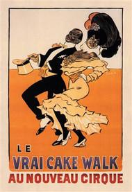 Le Vrai Cake Walk au Nouveau Cirque