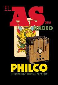 El As de la Radio - Philco