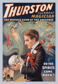 Thurston the Great Magician Do the Spirits Come Back?