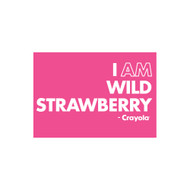 Crayola Colors Wall Graphic: I AM Wild Strawberry