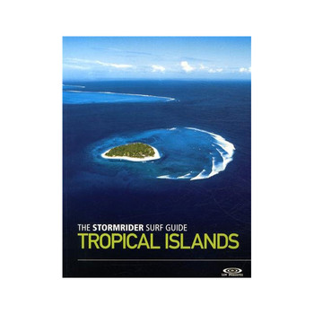 Stormrider Surf Guide - Tropical Islands