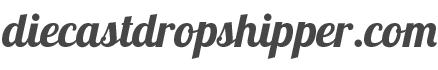 www.diecastdropshipper.com