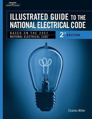 Illustrated Guide To The National Electrical Code - Charles R Miller