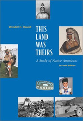 This Land Was Theirs by Wendell Oswalt