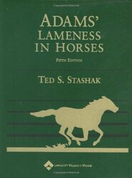 Adams' Lameness In Horses Revised Reprint