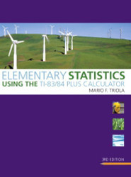 Elementary Statistics Using The Ti-83/84 Plus Calculator