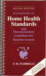 Handbook Of Home Health Standards And Documentation Guidelines For Reimbursement