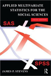 Applied Multivariate Statistics For The Social Sciences by James Stevens