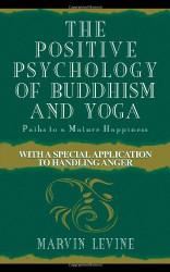 Positive Psychology Of Buddhism And Yoga