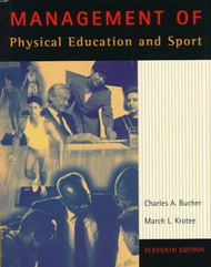 Management Of Physical Education and Sport by Charles Bucher / Krotee