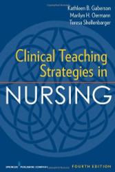 Clinical Teaching Strategies In Nursing