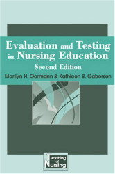 Evaluation and Testing In Nursing Education by Marilyn Oermann