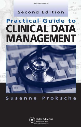 Practical guide to clinical data management, second edition.