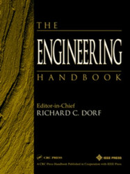The Engineering Handbook by Richard Dorf