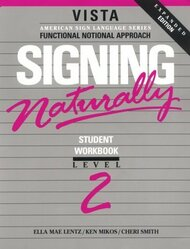 Signing Naturally Level 2